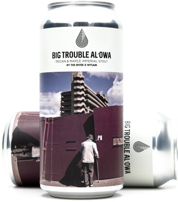 Photo of By The River Brew Co. x Wylam Big Trouble Al'Owa Stout